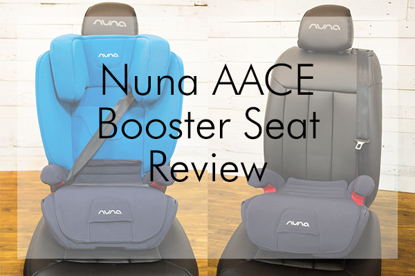 Nuna AACE Combination Booster Car Seat Review