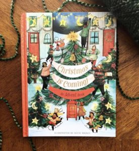 Christmas is Coming- An Advent Book