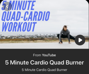 5 Minute Cardio Quad Burner Workout from Pinterest (video on YouTube)