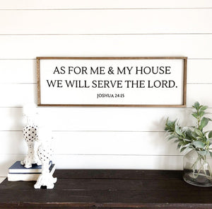 As For Me and My House Joshua 24:15 Modern Farmhouse Sign