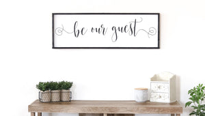 Be Our Guest Modern Farmhouse Guest Room Sign
