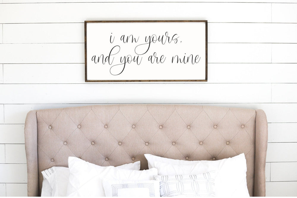 I am Yours and You are mine Sign