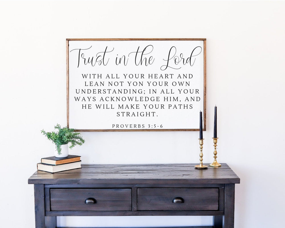 Trust in the Lord Farmhouse Sign