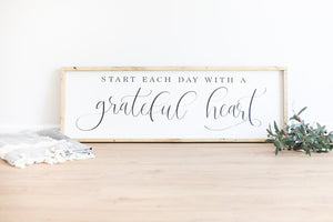 Start Each Day with a Grateful Heart | Modern Farmhouse Decor |Modern Farmhouse Wall Decor | Farmhouse Sign | Wood Framed Sign