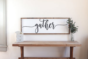 Gather Modern Farmhouse Sign