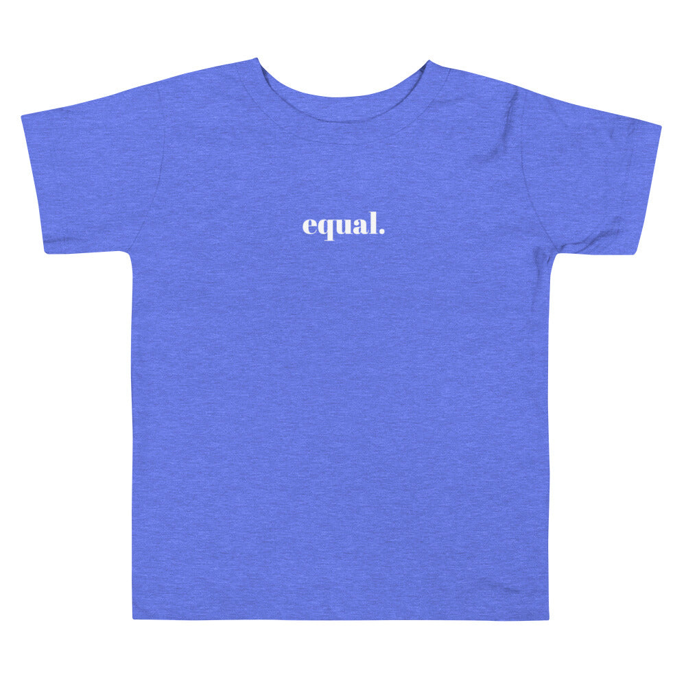 Equal Toddler T-Shirt
