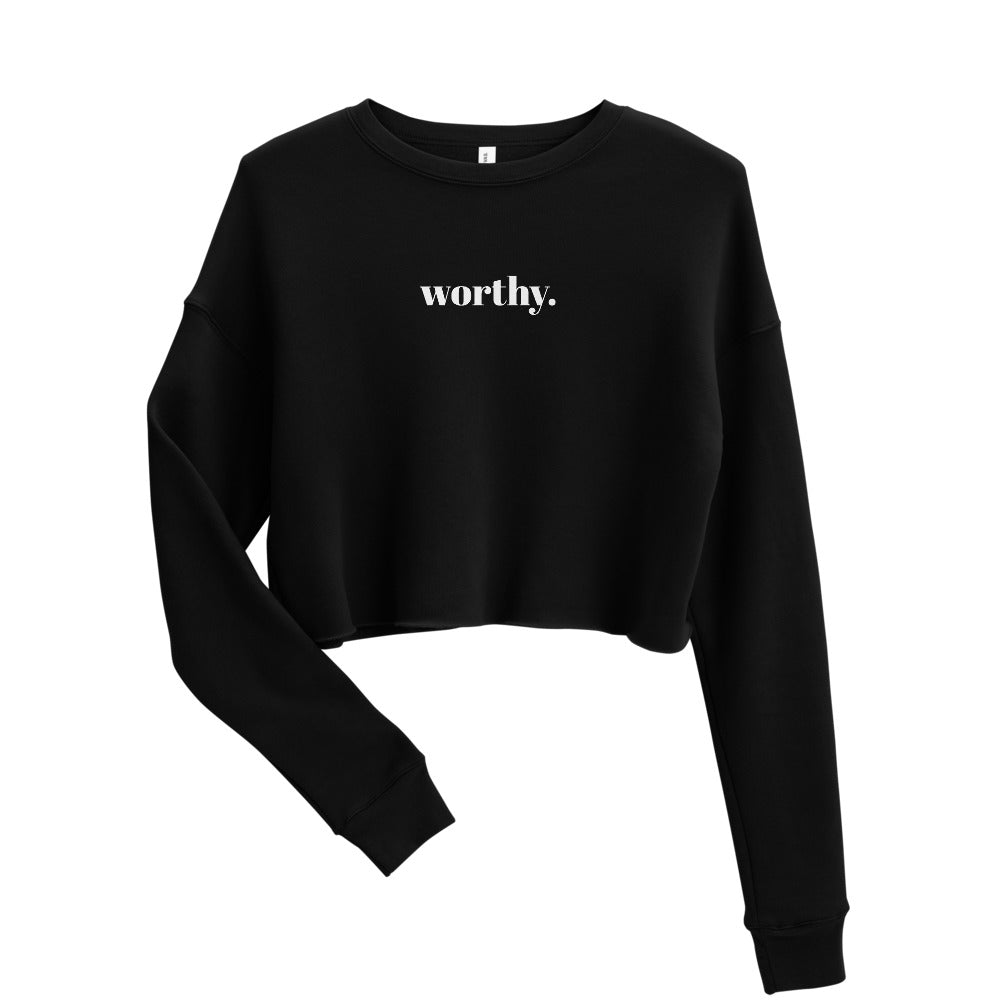 Worthy Crop Sweatshirt