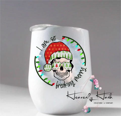 I am so freaking merry - 20 oz. tumbler or 12 Oz stemless wine tumbler
