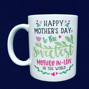 Sweetest Mother-in-law Mug