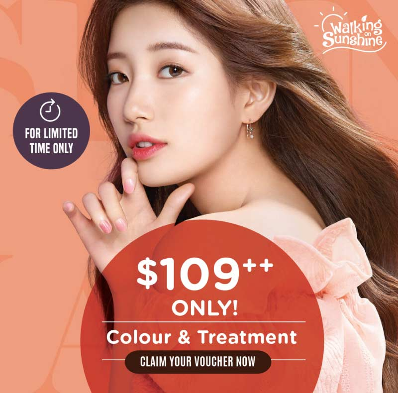 Colour & Treatment at $109++ ONLY