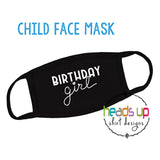 Birthday Girl Facemask