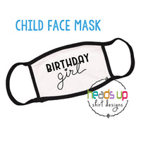 Birthday girl facemask cute quarantine social distance bday gift funny youth kids birthday party school mask heart white black cute popular best seller fast shipping washable reusable photo shoot mask for birthday document coronavirus covid face mask
