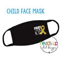 Cancer Fight like a Kid Facemask