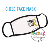 Cancer fight like a kid facemask childhood cancer soft comfortable washable reusable boy girl kids toddler youth face mask protection cancer hospital germs support fundraiser childhood cancer awareness go gold ribbon september coronavirus covid best seller popular facemask cancer fast shipping made in the USA