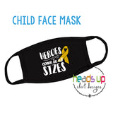 Cancer hero face mask facemask heroes come in all sizes black mask cancer childhood cancer awareness support fundraiser coronavirus Covid-19 protection hospital kids youth teen toddler mask comfortable washable fast shipping september go gold cancer hero warrior fighter washable reusable facemask cancer kids