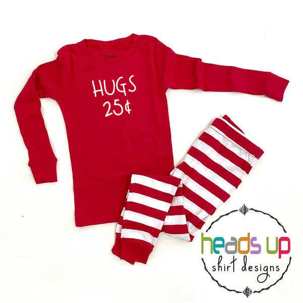 Hugs 25 Cents Pajamas Boy Baby Girl Valentine's PJs Funny Matching Siblings Gift Trendy Popular February Cute