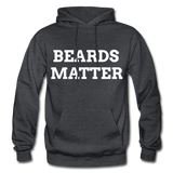 Beards Matter Hoodie - charcoal gray