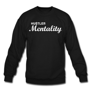 Hu$tler Mentality Crewnecks - black