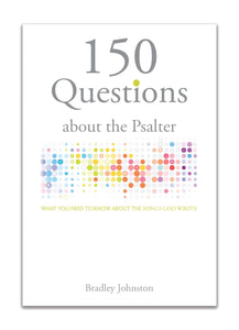 150 Questions About the Psalter
