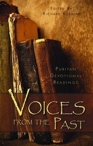 Voices from the Past: Puritan Devotional Readings