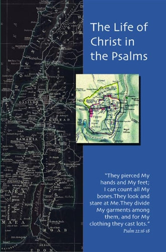 The Life of Christ in the Psalms
