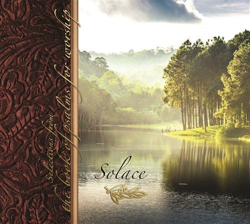 Solace: Selections From the Book of Psalms for Worship CD