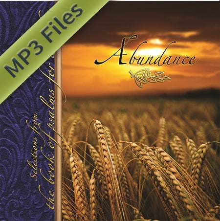 Abundance: Selections From The Book of Psalms for Worship (Download)