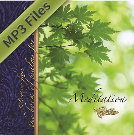 Meditation: Selections from the Book of Psalms for Worship (Download)