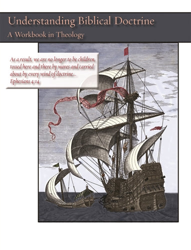 Understanding Biblical Doctrine: A Workbook in Theology