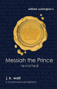 Messiah the Prince Revisited