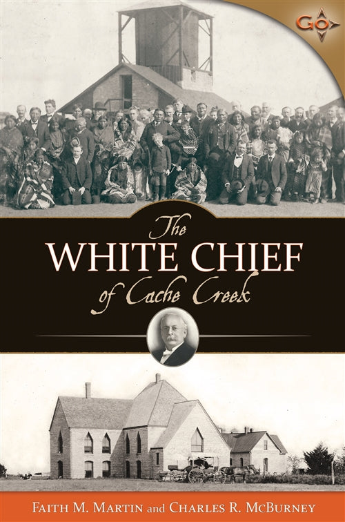 The White Chief of Cache Creek