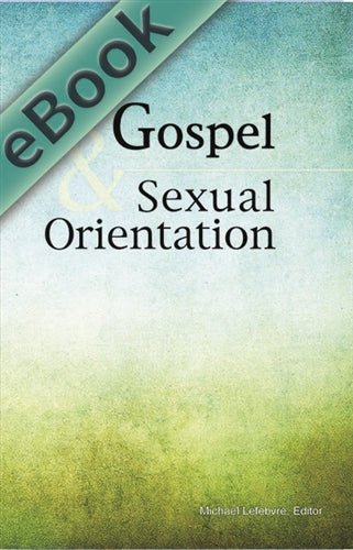 The Gospel & Sexual Orientation (eBook)