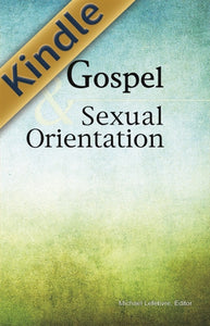 The Gospel & Sexual Orientation (Kindle)