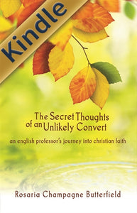 The Secret Thoughts of an Unlikely Convert (Kindle)