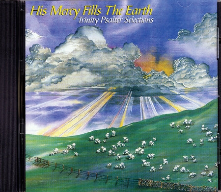 His Mercy Fills The Earth: Trinity Psalter Selections (CD)