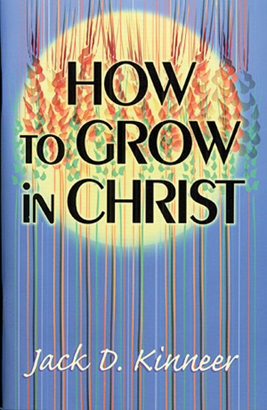 How to Grow in Christ