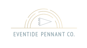 Eventide Pennant Co.