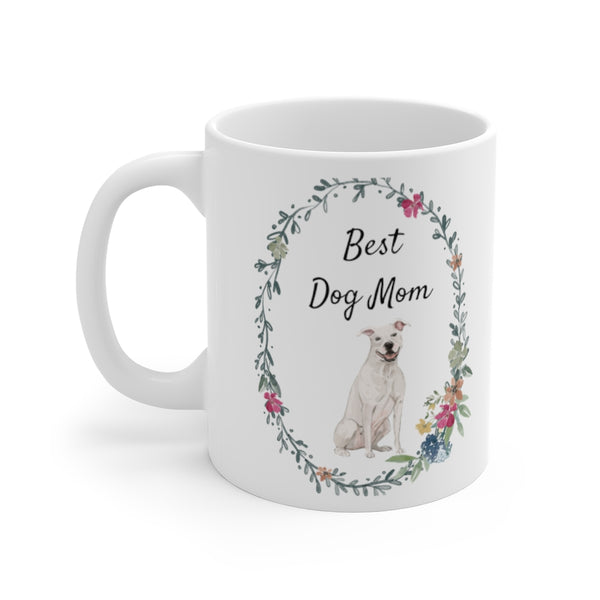 Best Dog Mom Mug — White Staffie (left side view)