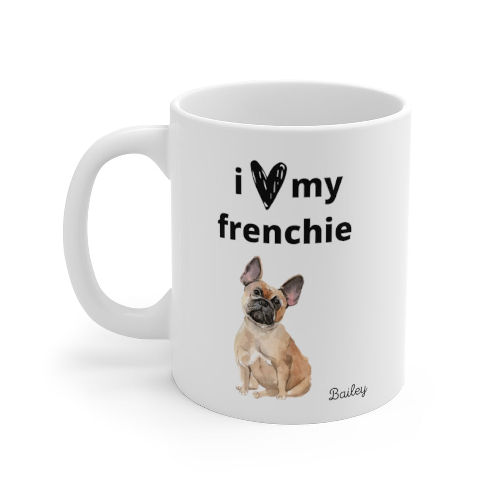 i love my frenchie Mug — Fawn French Bulldog (left side view)