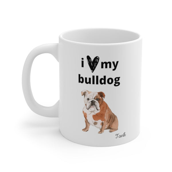 i love my bulldog Mug (left side view)