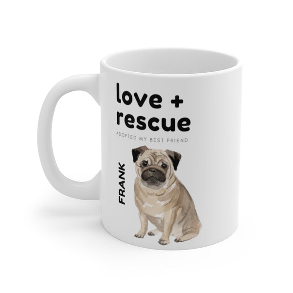 love + rescue Mug — Pug (left side view)