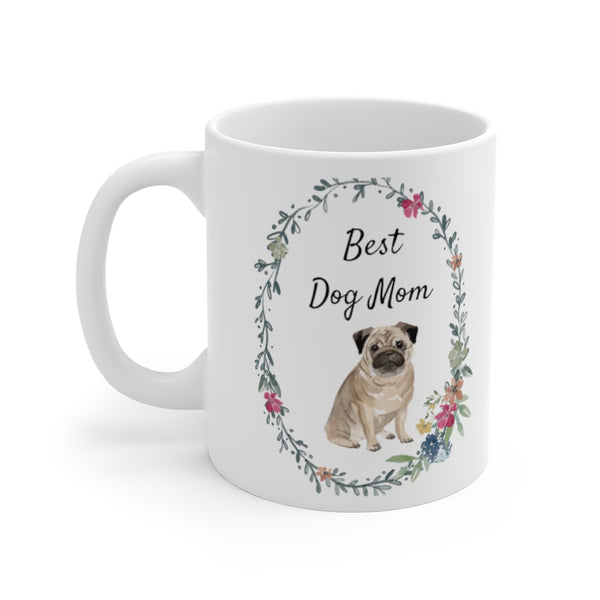 Best Dog Mom Mug — Pug (left side view)