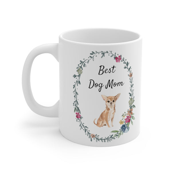 Best Dog Mom Mug — Chihuahua (left side view)