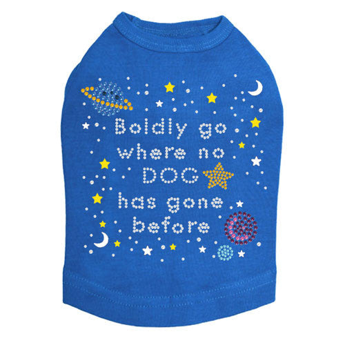 Boldly Go Where No Dog Has Gone Before Rhinestone Dog Tank Shirt Blue