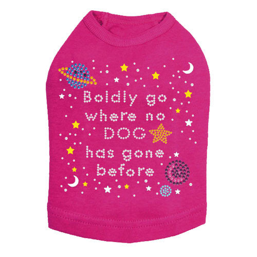 Boldly Go Where No Dog Has Gone Before Rhinestone Dog Tank Shirt Hot Pink