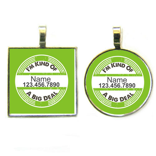 Sofa City Sweethearts I'm Kind Of A Big Deal Dog ID Tag