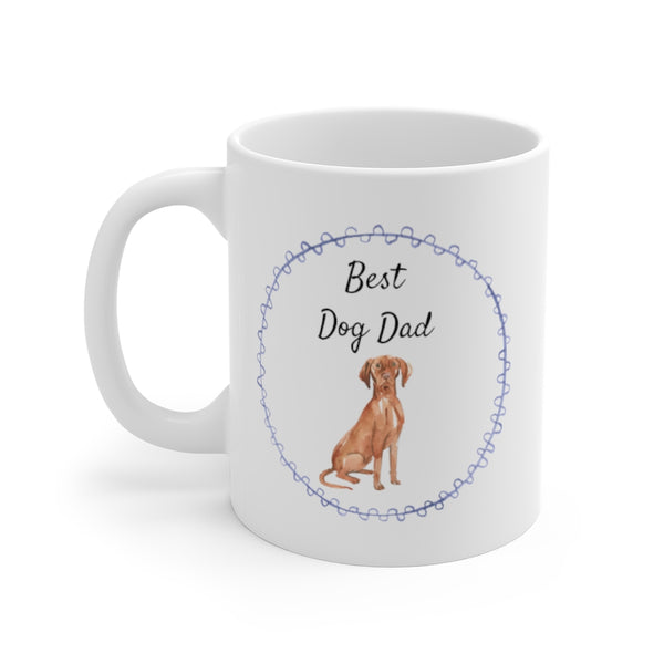 Best Dog Dad Mug — Vizsla