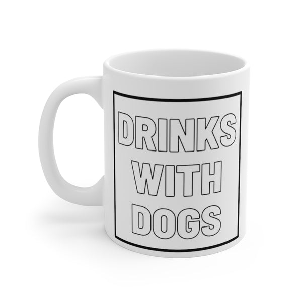 Drinks With Dogs Mug (left side view)