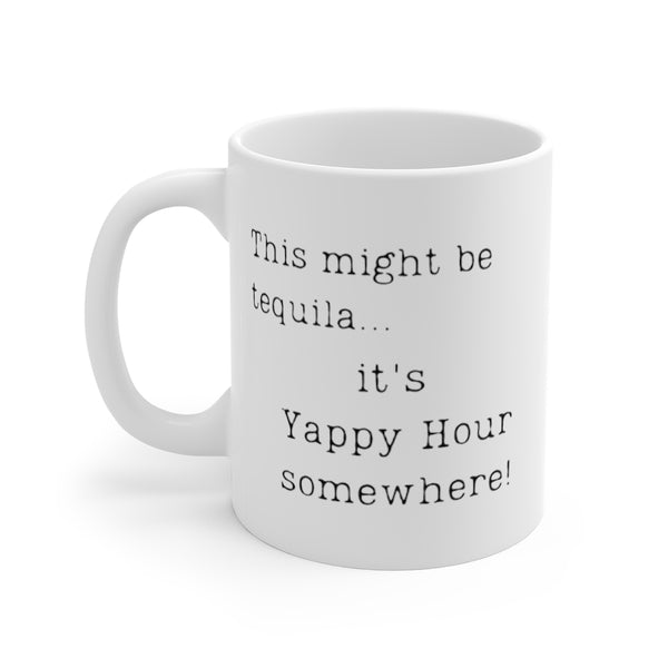 This might be tequila... it's Yappy Hour somewhere! Mug (left side view)
