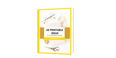 45 printable ideas